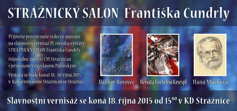 Strážnický salon Františka Cundrly (Strážnice, 18. října 2015)